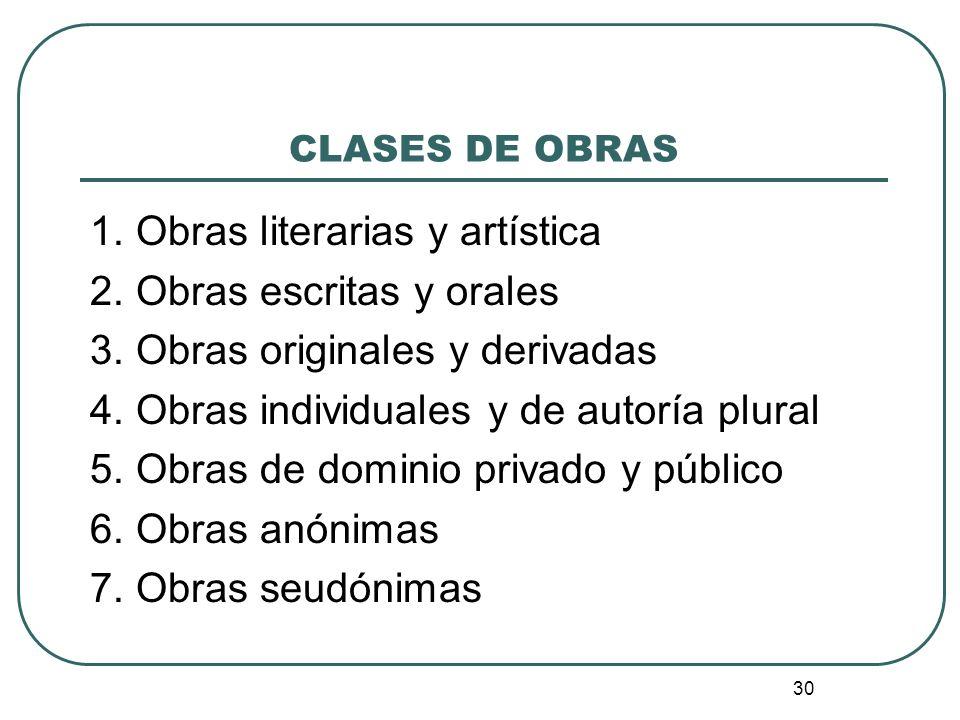 1. Obras literarias y artística 2. Obras escritas y orales