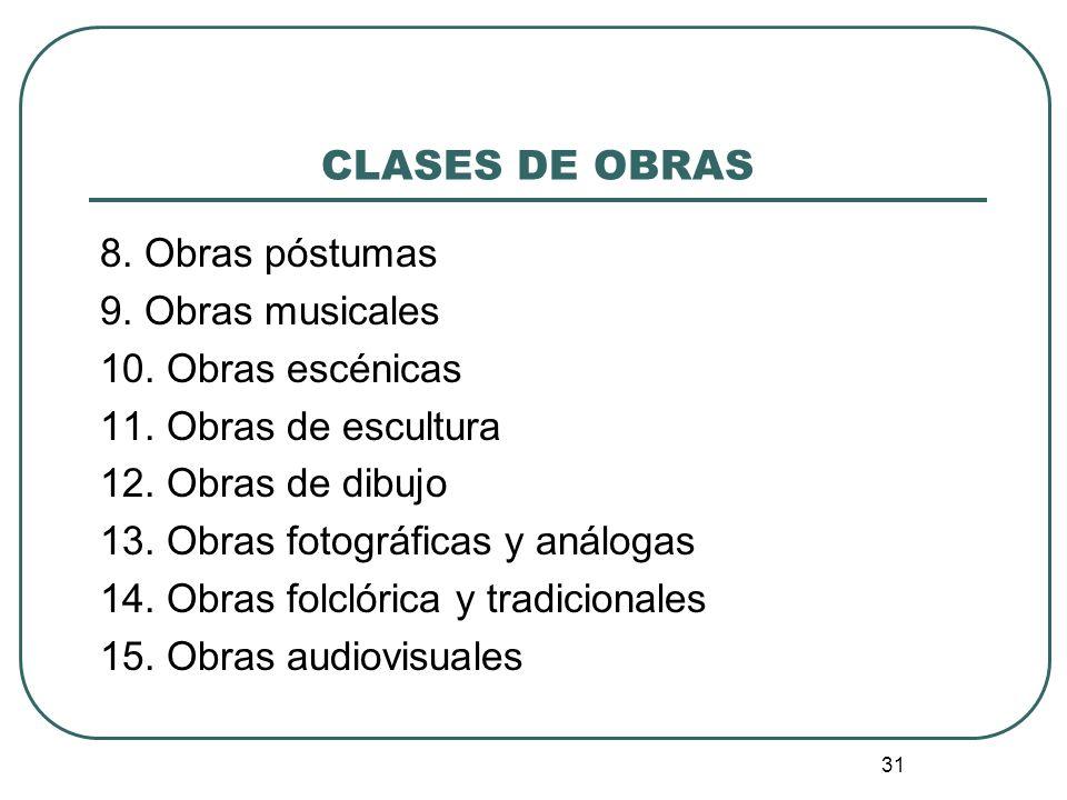 CLASES DE OBRAS 8. Obras póstumas 9. Obras musicales