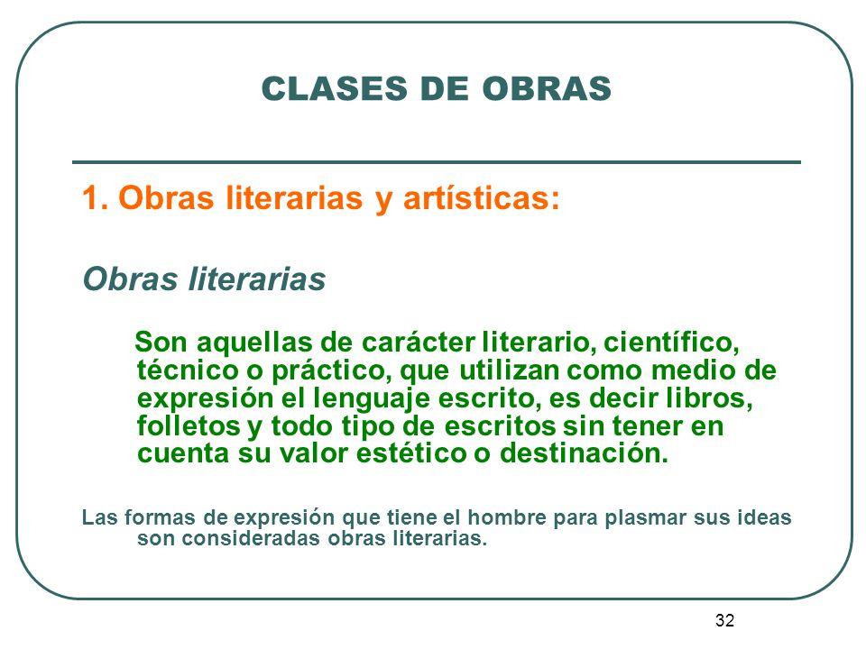 1. Obras literarias y artísticas: Obras literarias