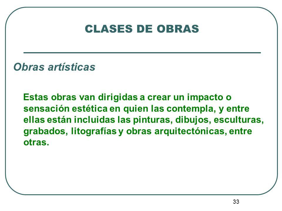 CLASES DE OBRAS Obras artísticas