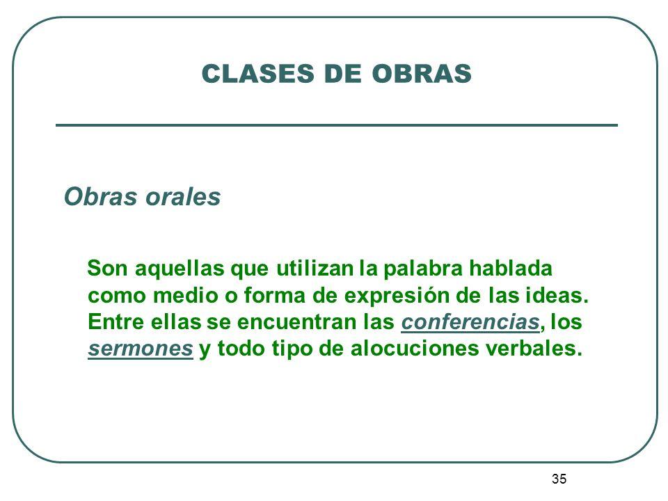 CLASES DE OBRAS Obras orales