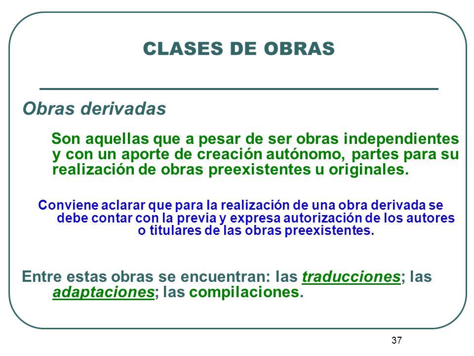 CLASES DE OBRAS Obras derivadas