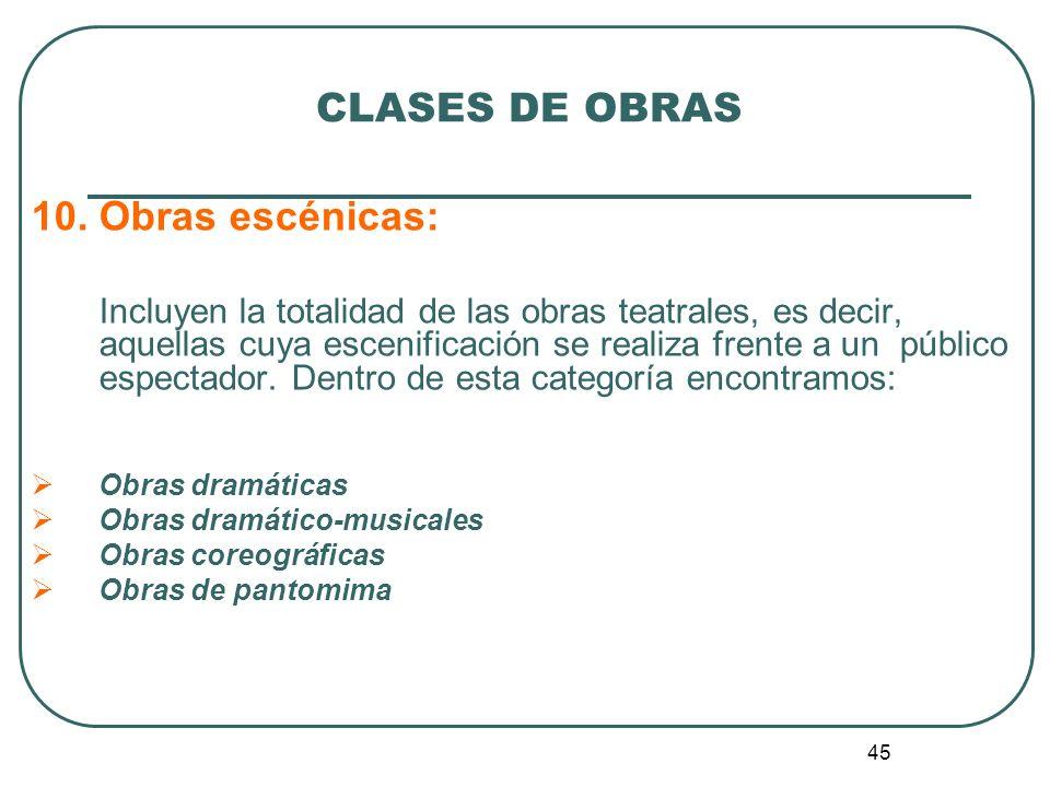 CLASES DE OBRAS 10. Obras escénicas: