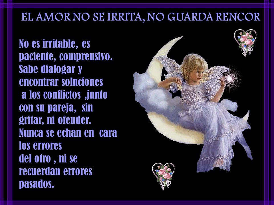 EL AMOR NO SE IRRITA, NO GUARDA RENCOR