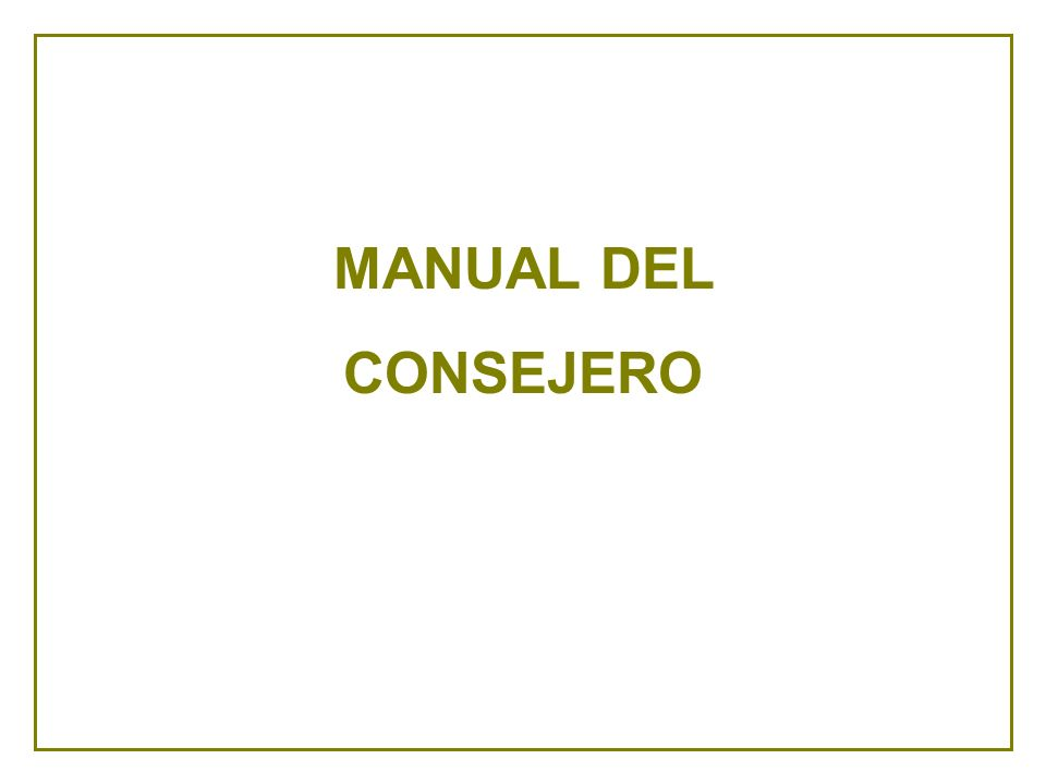 MANUAL DEL CONSEJERO