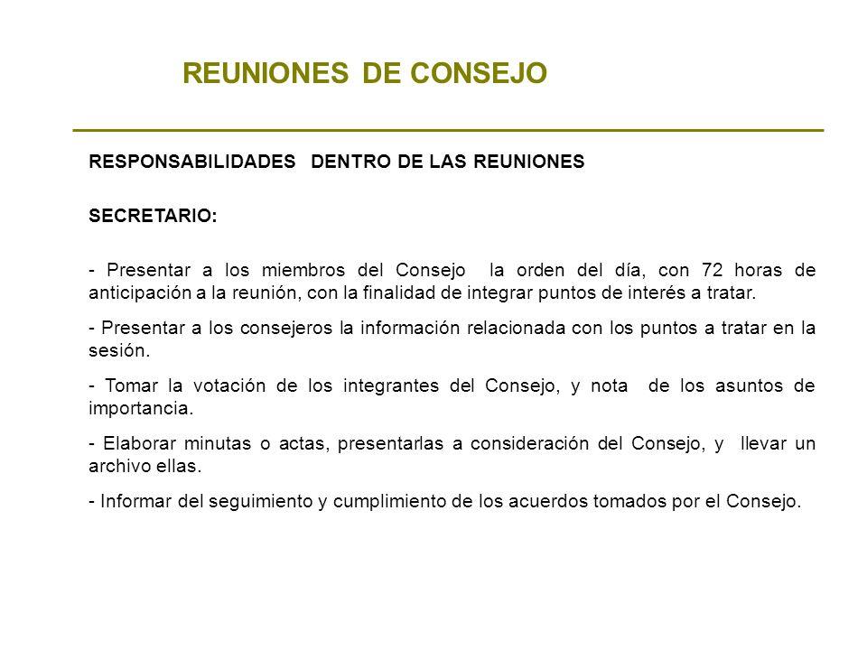 REUNIONES DE CONSEJO RESPONSABILIDADES DENTRO DE LAS REUNIONES