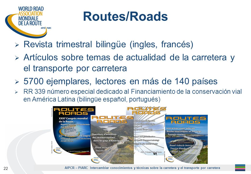 Routes/Roads Revista trimestral bilingüe (ingles, francés)