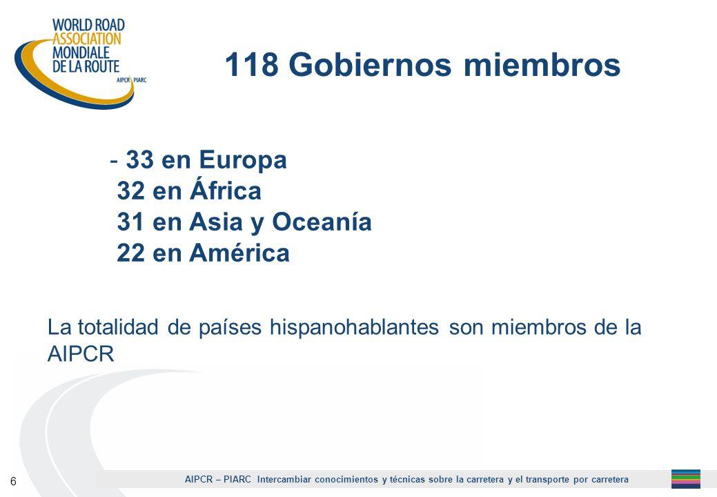 1118 Gobiernos miembros. 33 en Europa 32 en África 31 en Asia y Oceanía 22 en América.