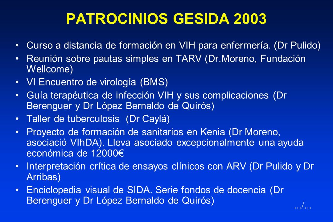 PATROCINIOS GESIDA 2003 Curso a distancia de formación en VIH para enfermería. (Dr Pulido)