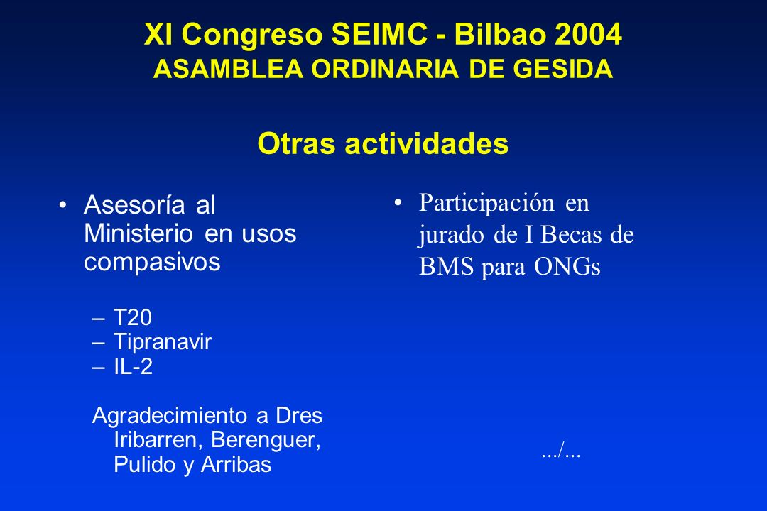 XI Congreso SEIMC - Bilbao 2004 ASAMBLEA ORDINARIA DE GESIDA Otras actividades
