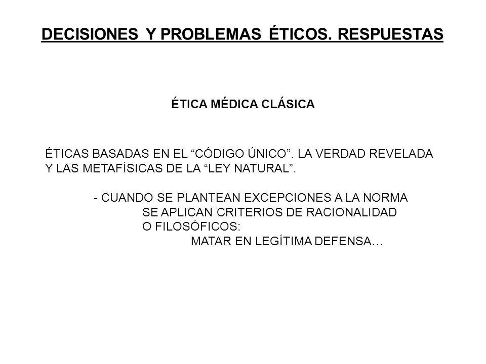 DECISIONES Y PROBLEMAS ÉTICOS. RESPUESTAS