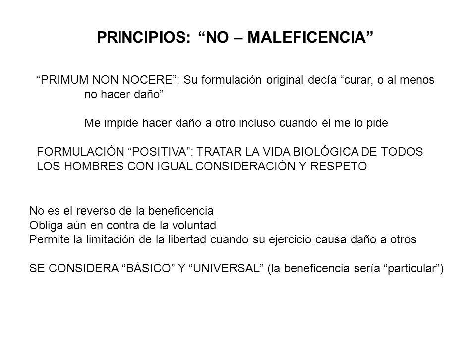 PRINCIPIOS: NO – MALEFICENCIA