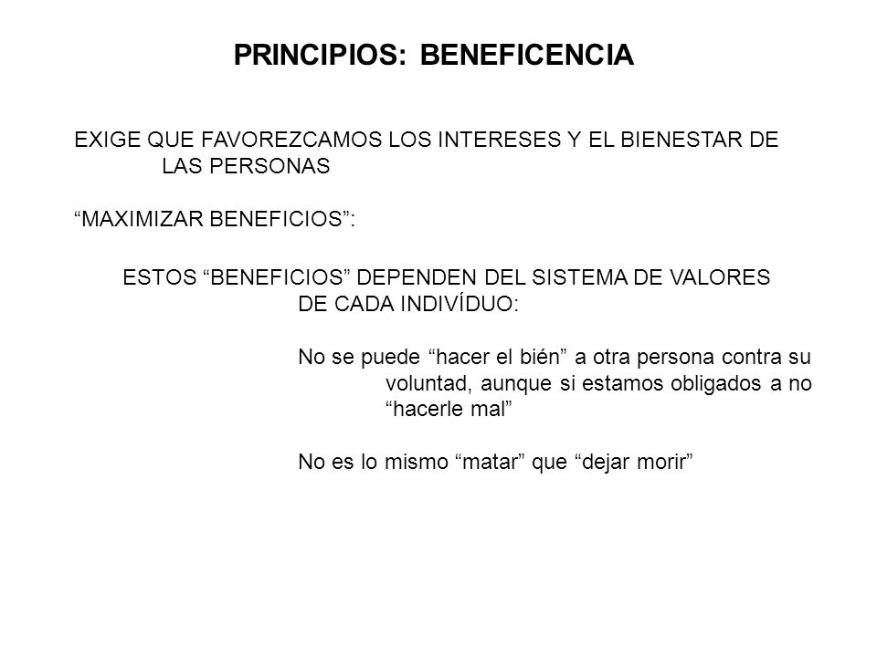 PRINCIPIOS: BENEFICENCIA