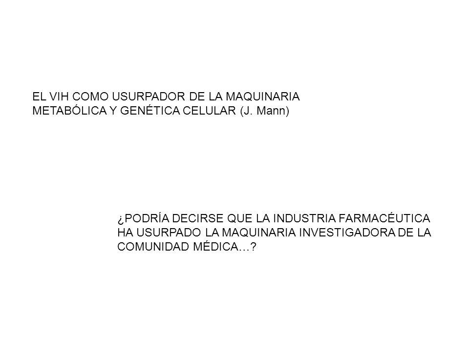 EL VIH COMO USURPADOR DE LA MAQUINARIA