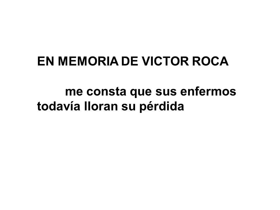 EN MEMORIA DE VICTOR ROCA