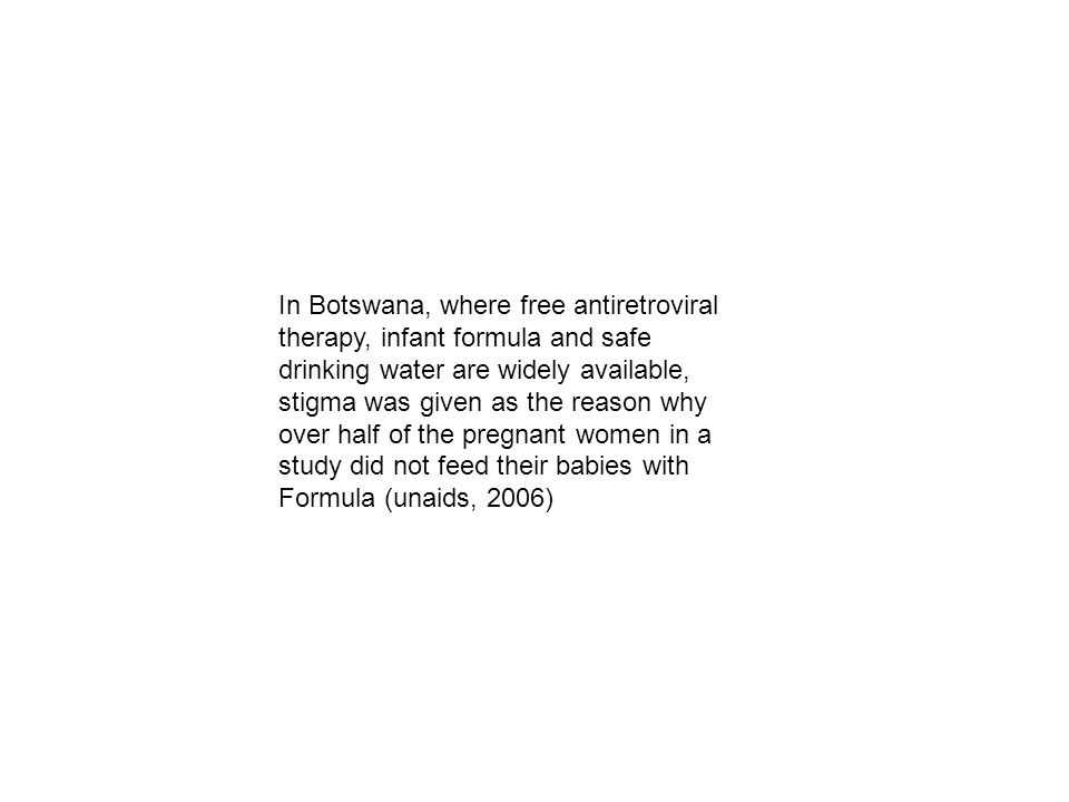 In Botswana, where free antiretroviral