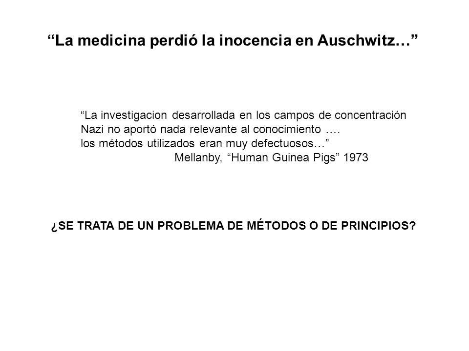 La medicina perdió la inocencia en Auschwitz…