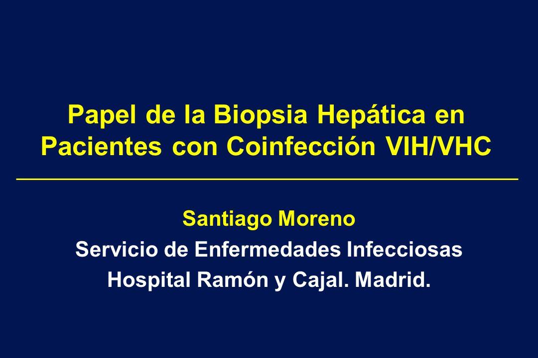 Papel de la Biopsia Hepática en Pacientes con Coinfección VIH/VHC