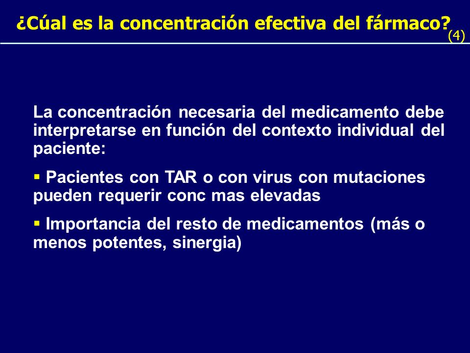 ¿Cúal es la concentración efectiva del fármaco