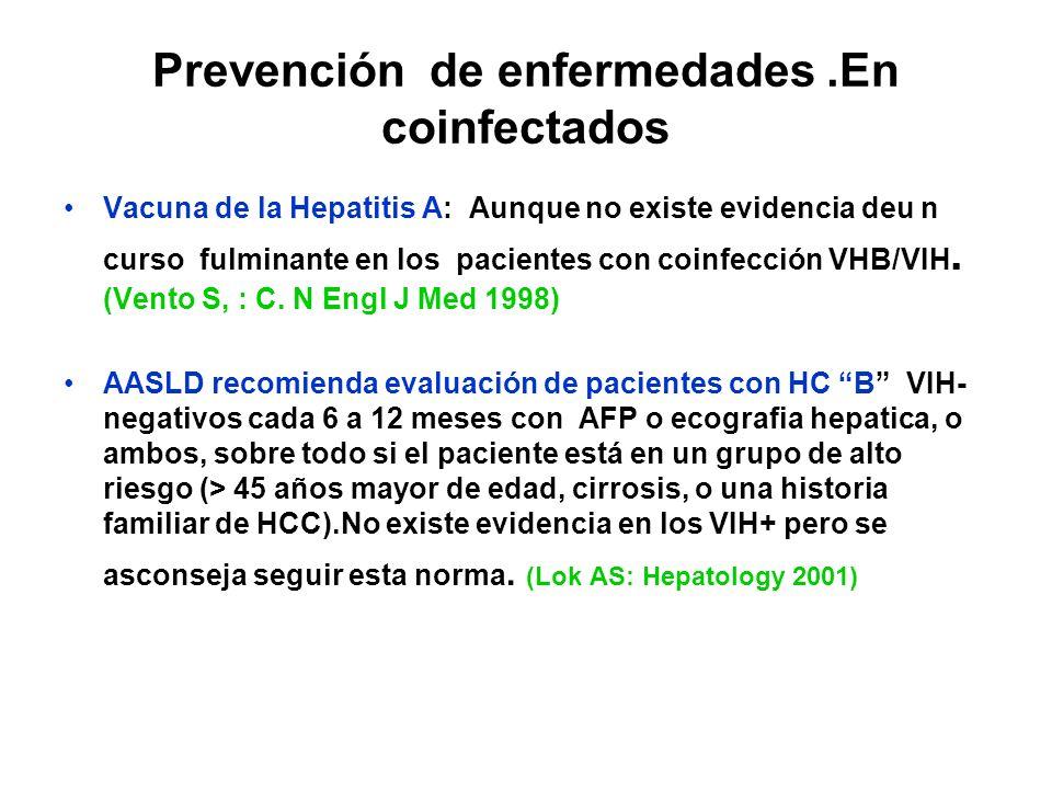 Prevención de enfermedades .En coinfectados