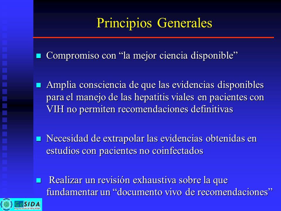 Principios Generales Compromiso con la mejor ciencia disponible