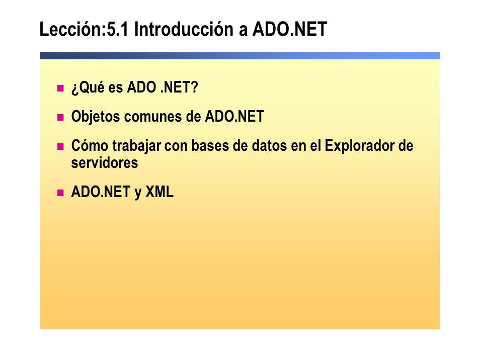 Lección:5.1 Introducción a ADO.NET