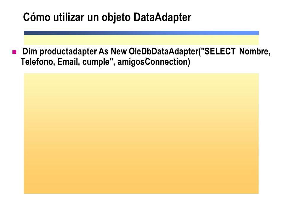 Cómo utilizar un objeto DataAdapter