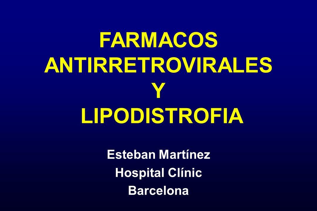 FARMACOS ANTIRRETROVIRALES Y LIPODISTROFIA