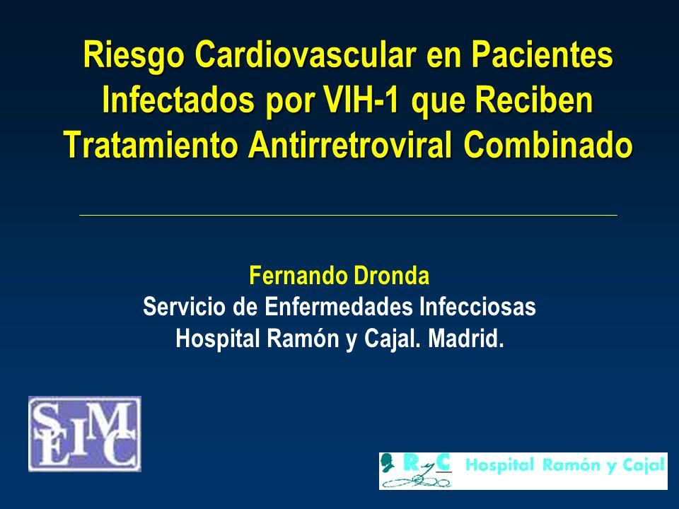 Servicio de Enfermedades Infecciosas Hospital Ramón y Cajal. Madrid.