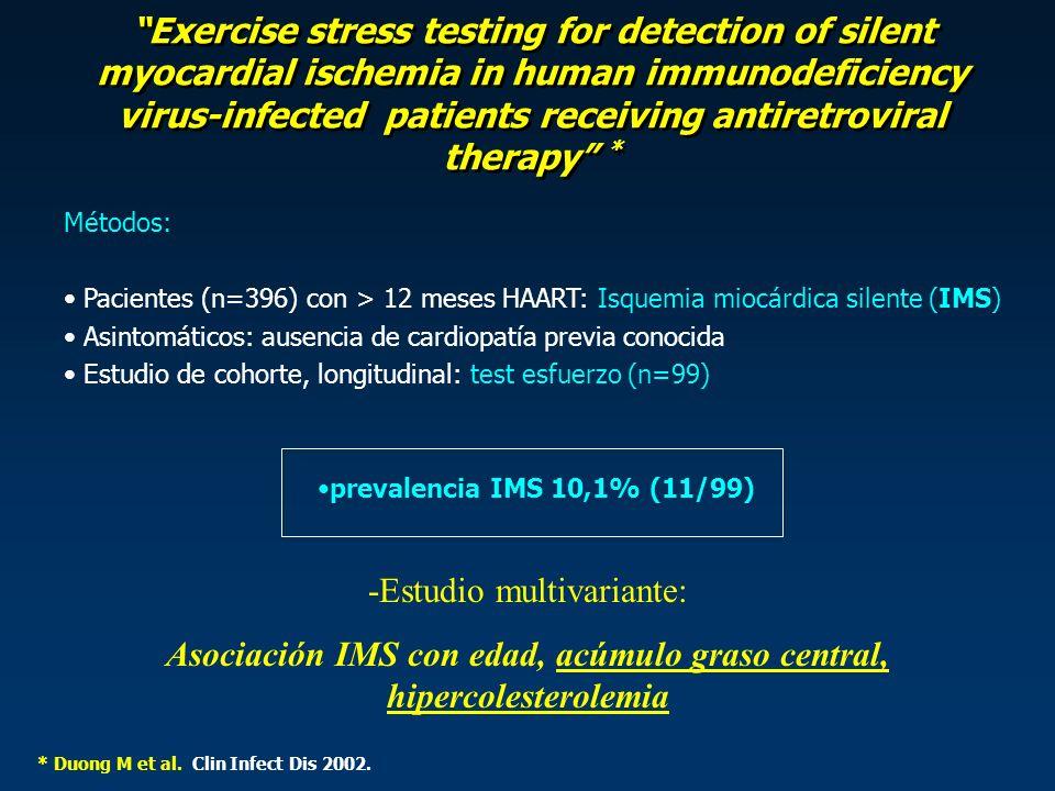 Asociación IMS con edad, acúmulo graso central, hipercolesterolemia