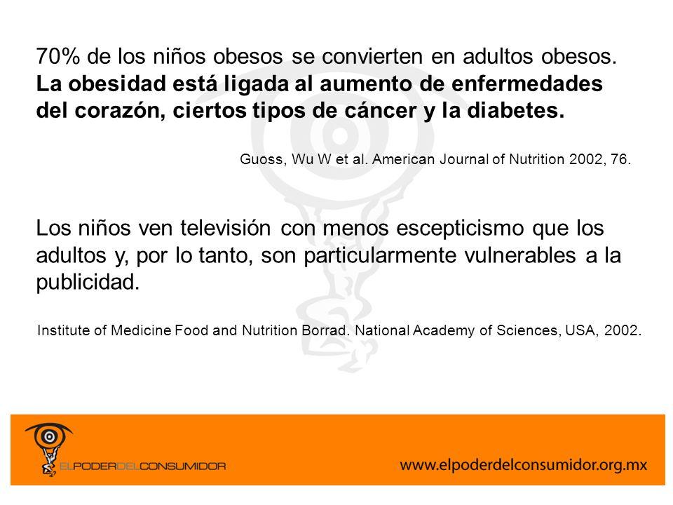 70% de los niños obesos se convierten en adultos obesos