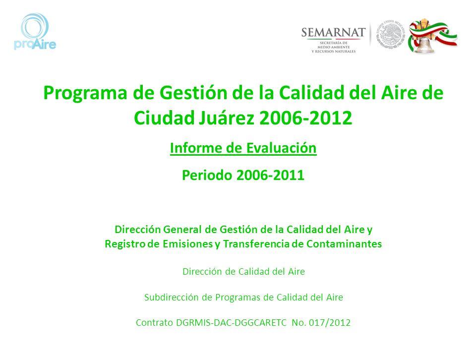 Programa de Gestión de la Calidad del Aire de Ciudad Juárez 2006-2012