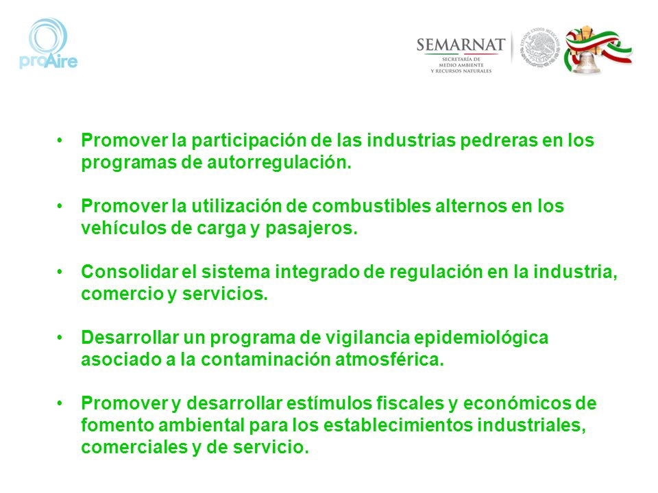 Promover la participación de las industrias pedreras en los programas de autorregulación.