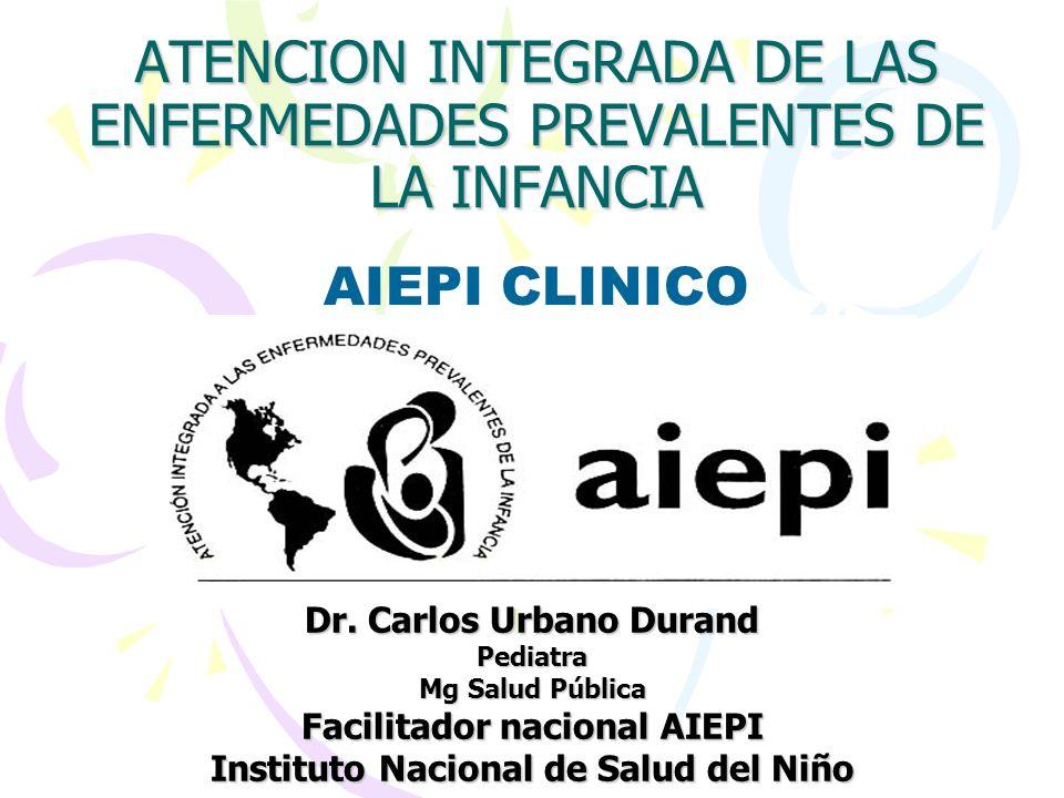 ATENCION INTEGRADA DE LAS ENFERMEDADES PREVALENTES DE LA INFANCIA