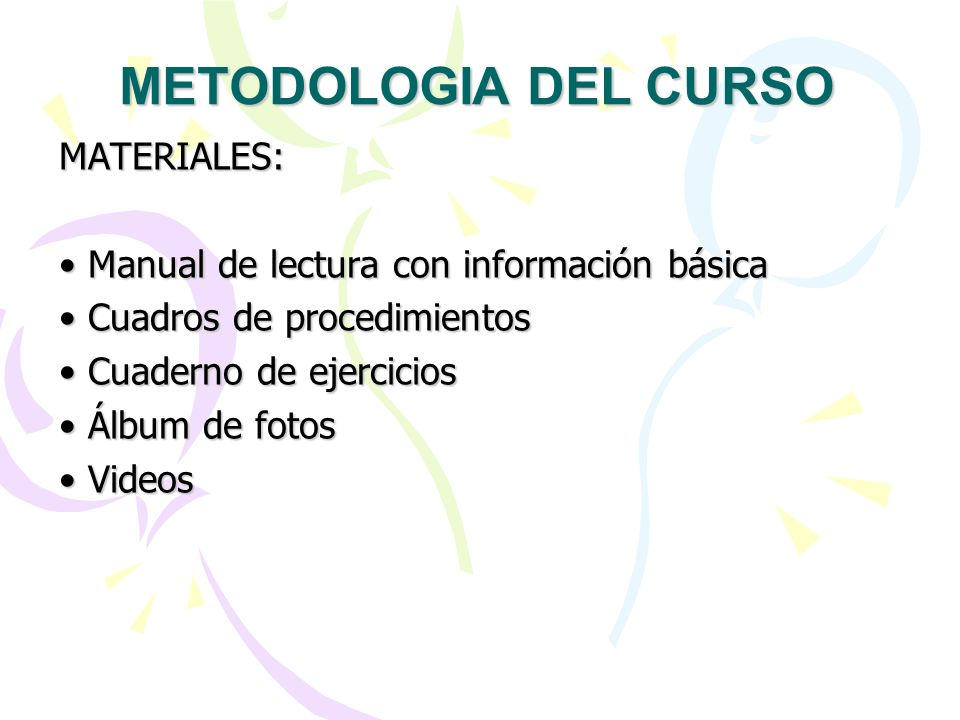 METODOLOGIA DEL CURSO MATERIALES: