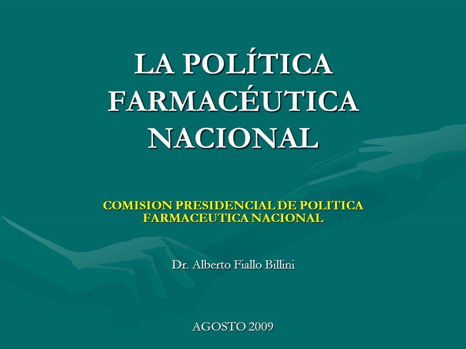 LA POLÍTICA FARMACÉUTICA NACIONAL