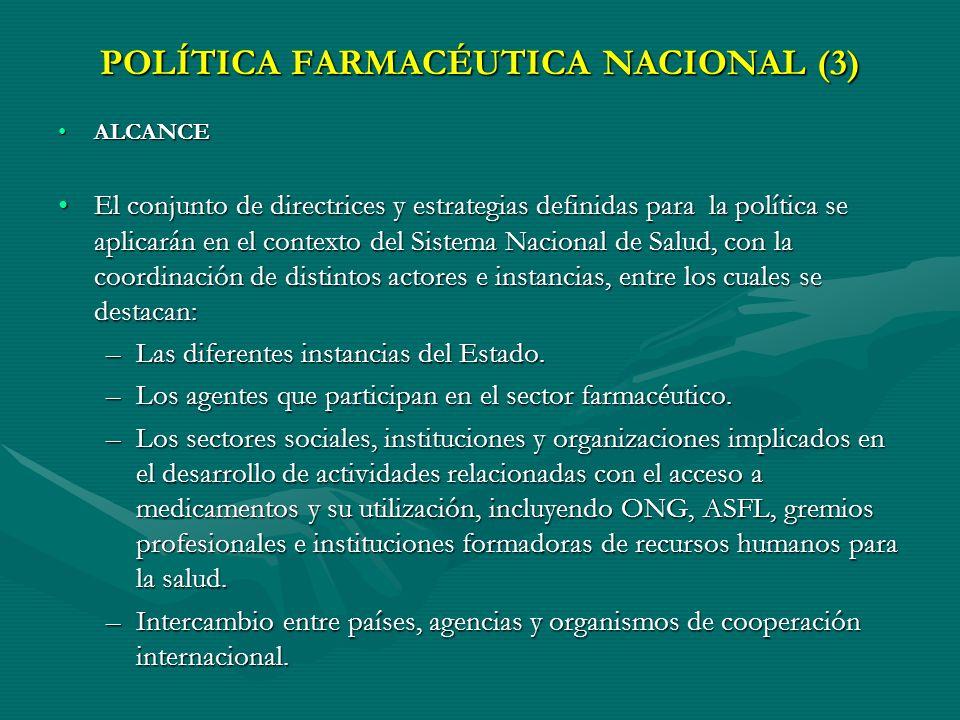 POLÍTICA FARMACÉUTICA NACIONAL (3)
