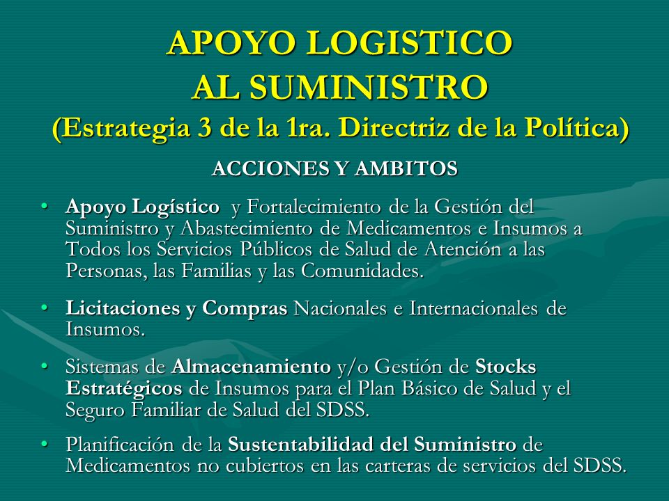 APOYO LOGISTICO AL SUMINISTRO (Estrategia 3 de la 1ra