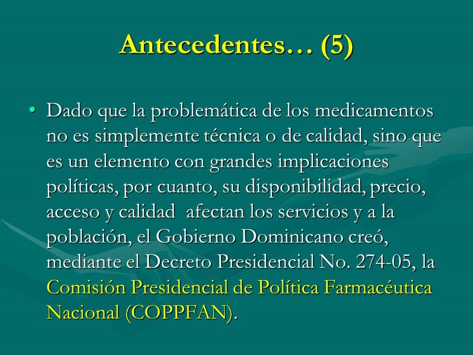 Antecedentes… (5)