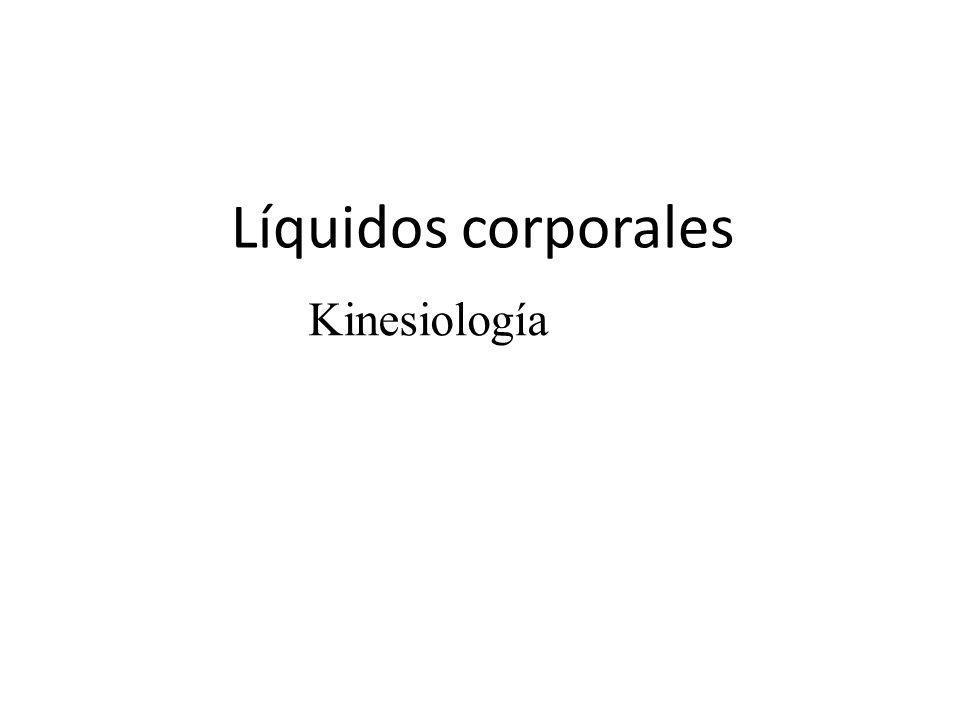 Líquidos corporales Kinesiología