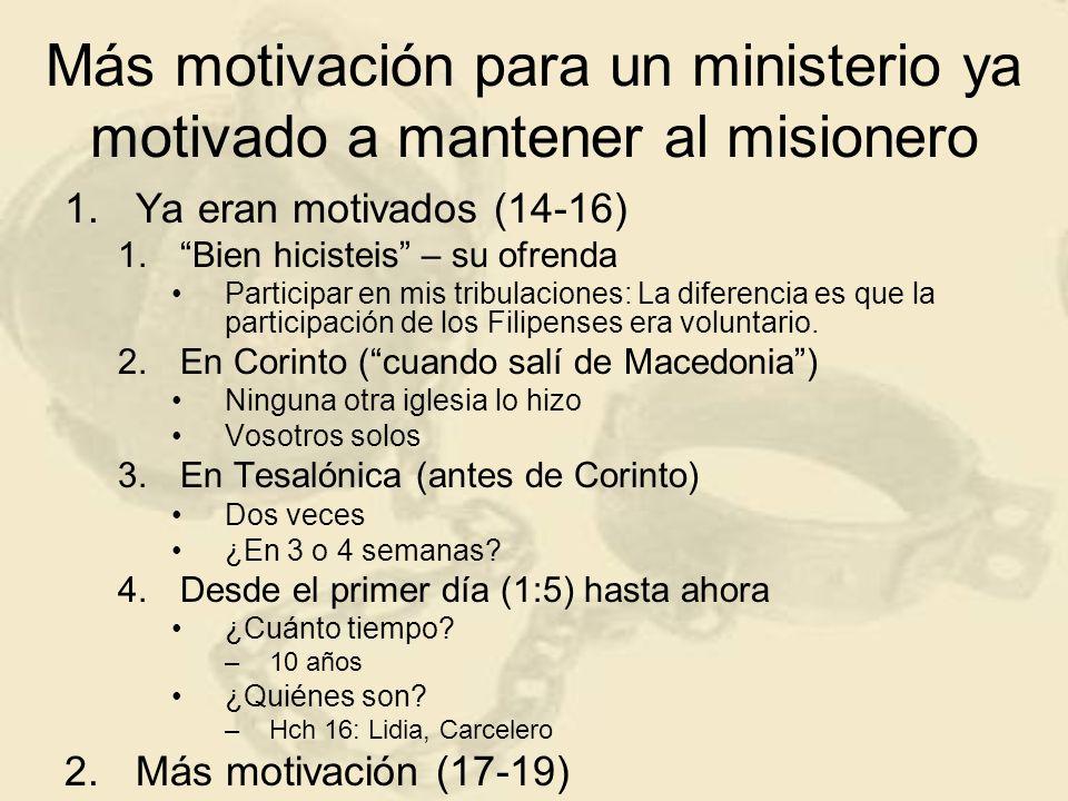 Más motivación para un ministerio ya motivado a mantener al misionero