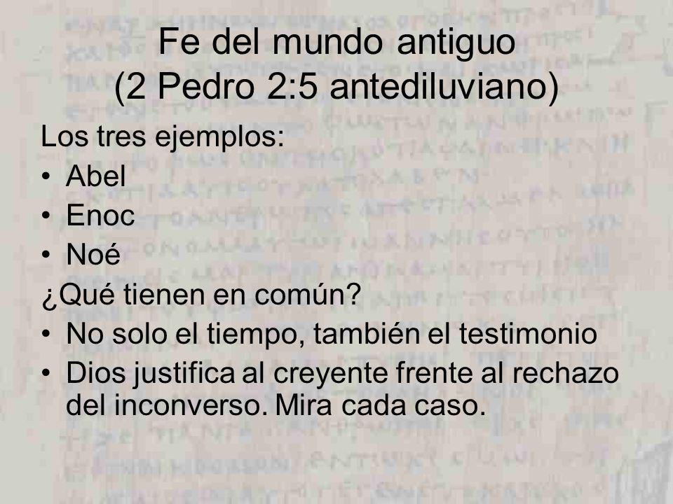 Fe del mundo antiguo (2 Pedro 2:5 antediluviano)