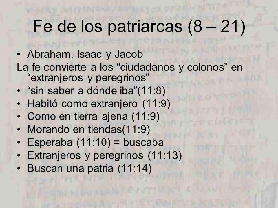 Fe de los patriarcas (8 – 21)