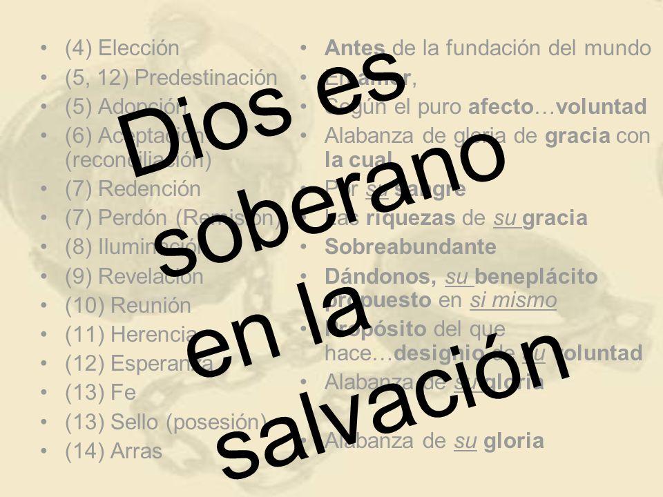 Dios es soberano en la salvación