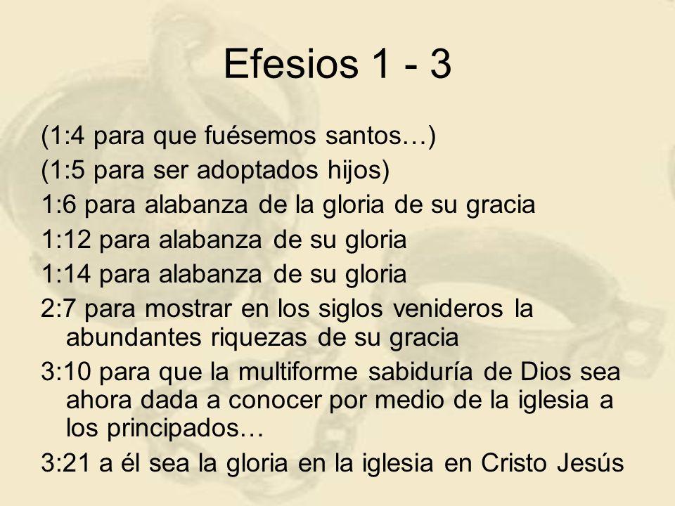 Efesios 1 - 3 (1:4 para que fuésemos santos…)