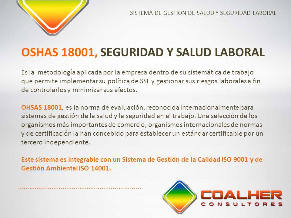 OSHAS 18001, SEGURIDAD Y SALUD LABORAL