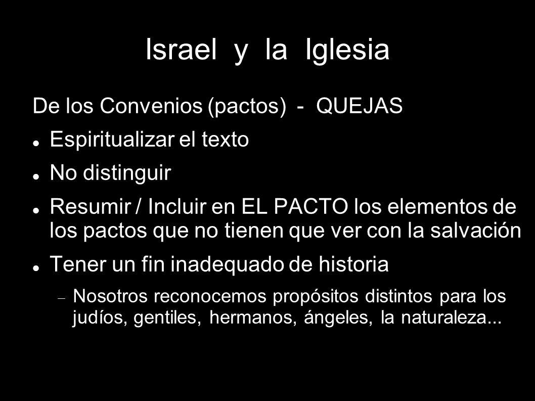 Israel y la Iglesia De los Convenios (pactos) - QUEJAS