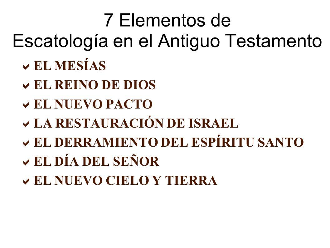7 Elementos de Escatología en el Antiguo Testamento