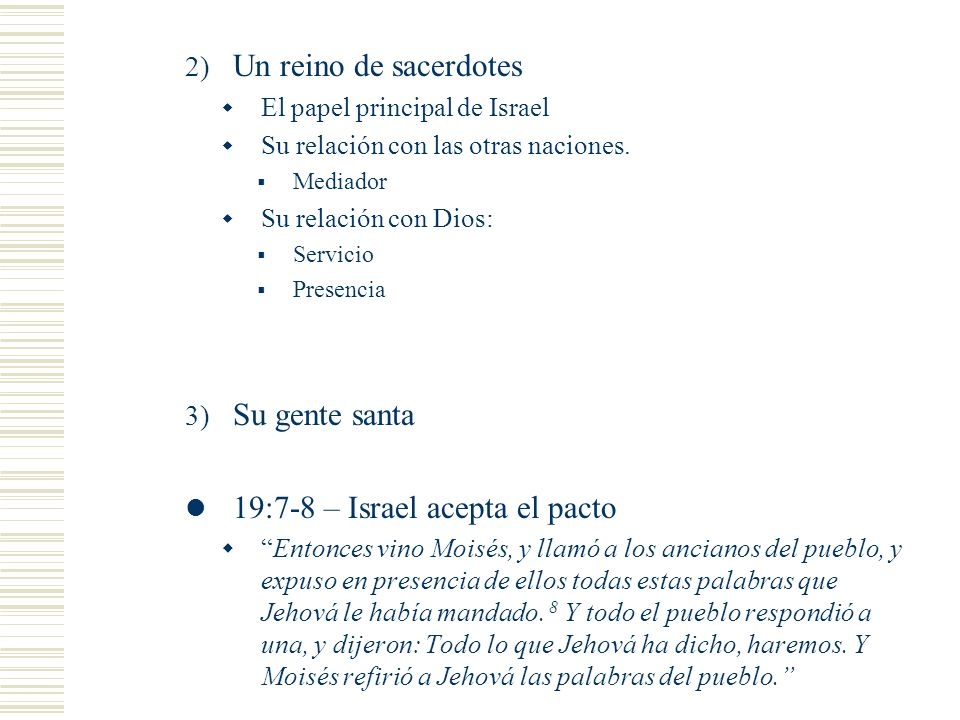 19:7-8 – Israel acepta el pacto