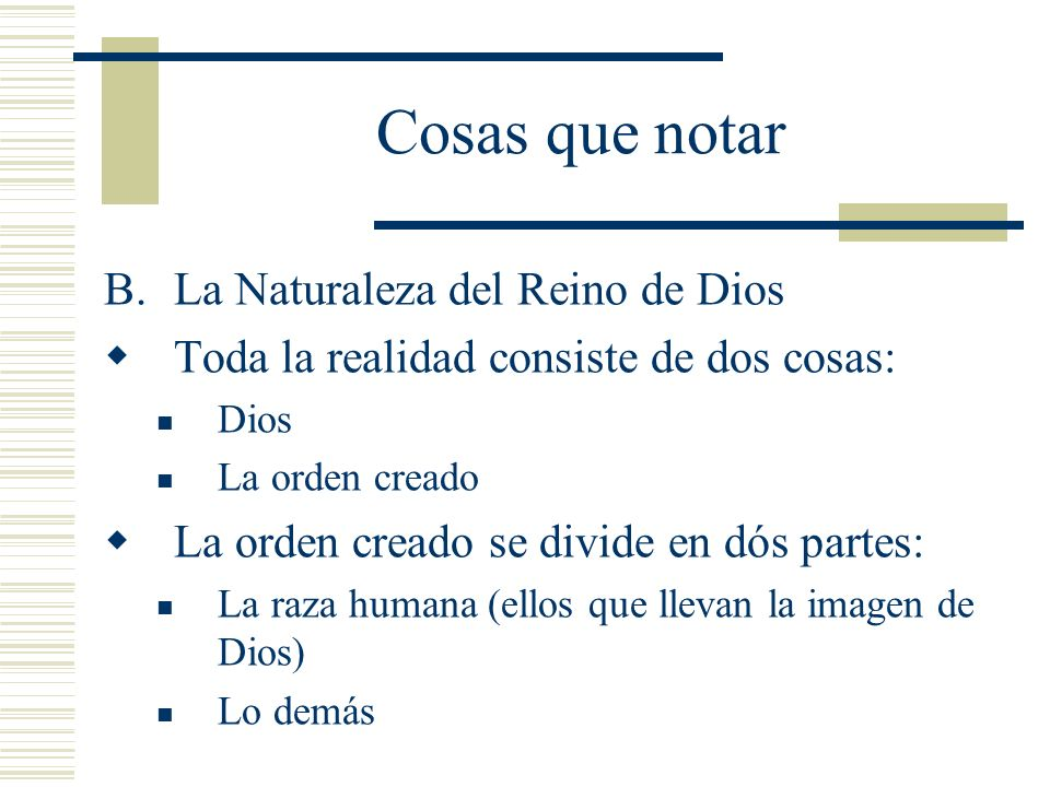 Cosas que notar La Naturaleza del Reino de Dios